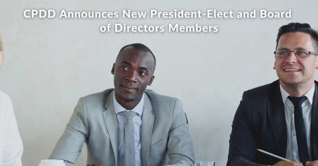 CPDD Announces New President-Elect and Board of Directors Members