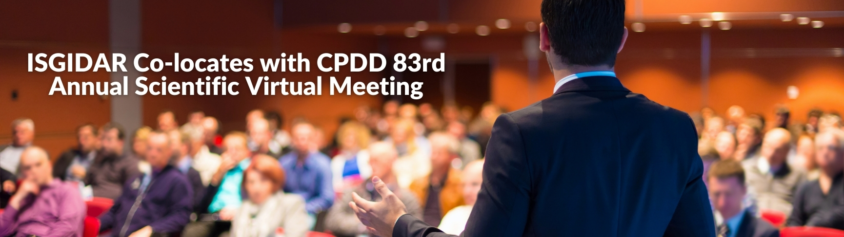 ISGIDAR Co-locates with CPDD 2021 Meeting Blog Banner